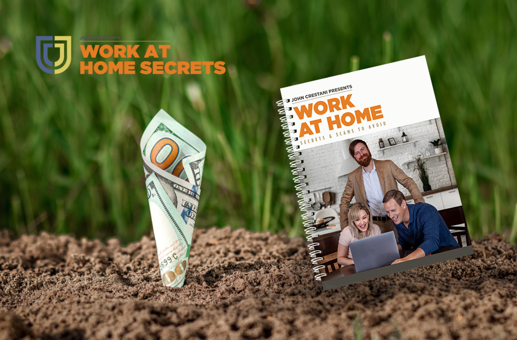 Success Stories: Hack Your Income With The Help Of John Crestani's Work At Home Secrets